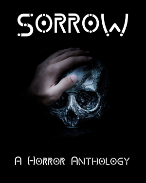 Recent cover image or website screenshot for Sorrow: A Horror Anthology