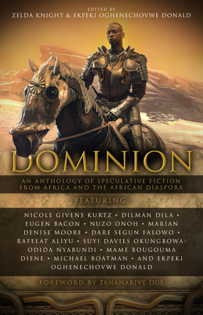 Recent cover image or website screenshot for Dominion: An Anthology of Spec. Fiction from Africa & the African Diaspora