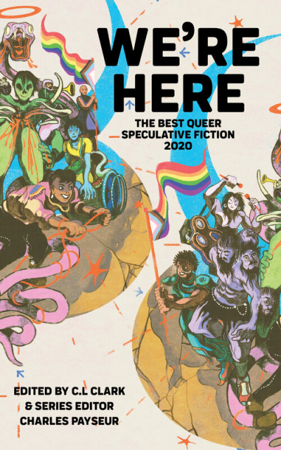 Recent cover image or website screenshot for We're Here: The Best Queer Speculative Fiction Anthology