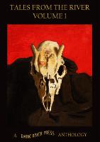 Recent cover image or website screenshot for Dark River Anthologies & E-Zine